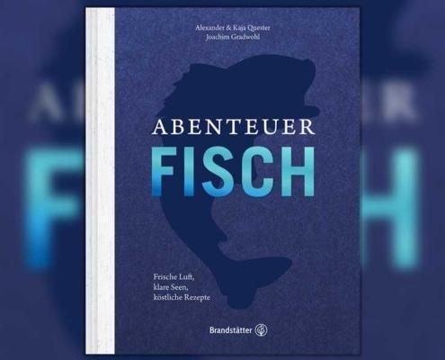 Alexander & Kaja Quester, Joachim Gradwohl: Abenteuer Fisch. Frische Luft, klare Seen, köstliche Rezepte. Brandstätter Verlag, 2016.